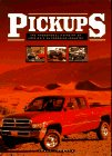 9780785806158: Pickups: The Phenomenal Mainstay of America's Automobile Industry