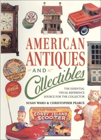 9780785806189: American Antiques and Collectibles: The Essential Visual Reference Source for the Collector