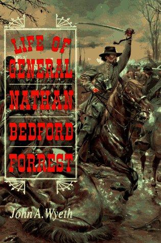 9780785807056: Life of General Nathan Bedford Forrest