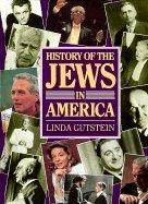 History of the Jews in America: Gutstein, Linda