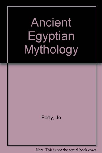 Ancient Egyptian Mythology: Jo Forty