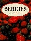 9780785807872: Berries: A Cookbook