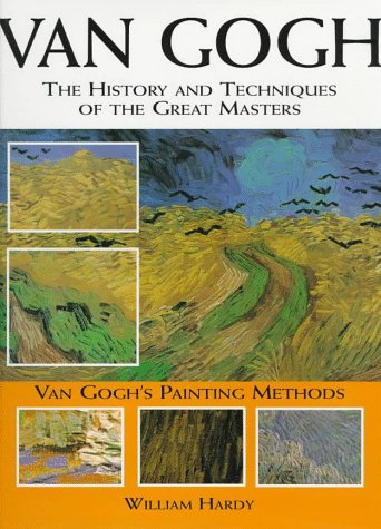 9780785807964: Van Gogh: The History and Techniques Fo the Great Masters (History and Techniques of the Masters)