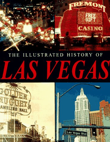 9780785808312: The Illustrated History of Las Vegas