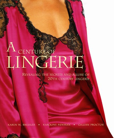 A Century of Lingerie: Revealing the Secrets and Allures of 20th Century Lingerie