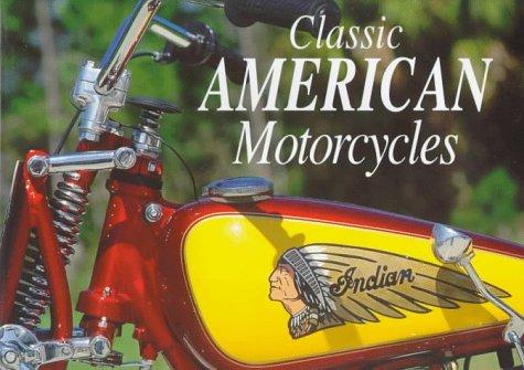 Classic American Motorcycles: Carroll, John; Stuart, Garry