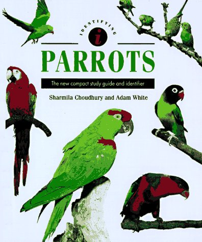 9780785808688: Identifying Parrots: The New Compact Study Guide and Identifier (Identifying Guide Series)