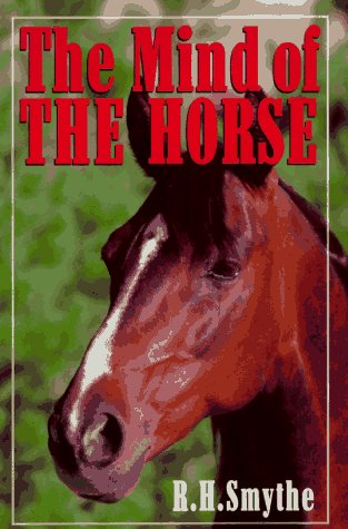 The Mind of the Horse: R. H. Smythe
