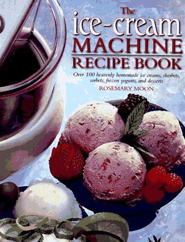 9780785808756: The Ice-Cream Machine Recipe Book