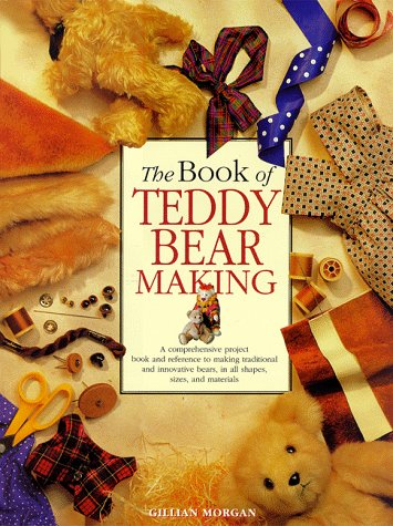 9780785808862: The Book of Teddy Bear Making