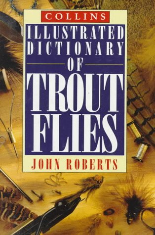 9780785808923: Collins Illustrated Dictionary of Trout Flies