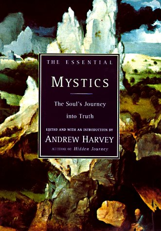 9780785809043: The Essential Mystics: The Soul's Journey into Truth