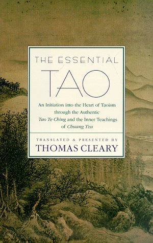 9780785809050: Essential Tao: An Initiation into the Heart of Taoism Through the Authentic Tao Te Ching and the Inner Teachings of Chuang-tzu - A Compendium of Ethical Wisdom (Essential (Booksales))