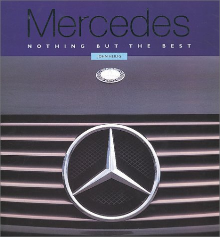 9780785809371: Mercedes: Nothing but the Best