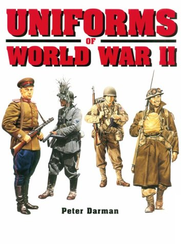 9780785809395: Uniforms of World War II