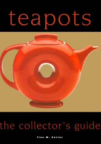 9780785810216: Teapots: The Collector's Guide