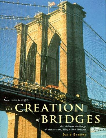 9780785810537: The Creation of Bridges
