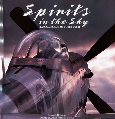 9780785810636: Spirits in the Sky: Classic Aircraft of World War II