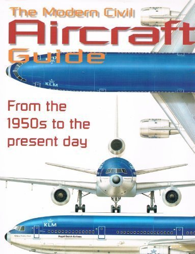 The Modern Civil Aircraft Guide: Ed. David Donald