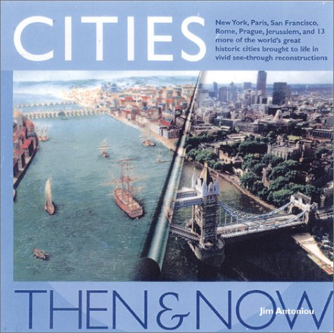 Cities: Then & Now: Antoniou, Jim