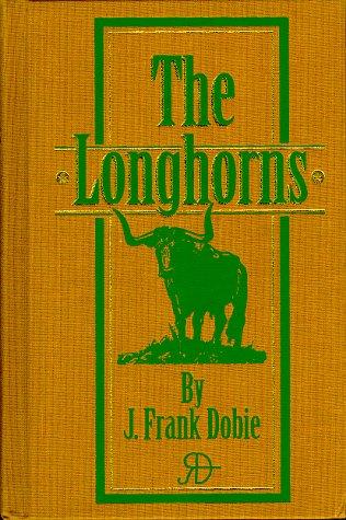 9780785811305: The Longhorns