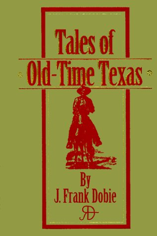 9780785811329: Tales of Old-Time Texas