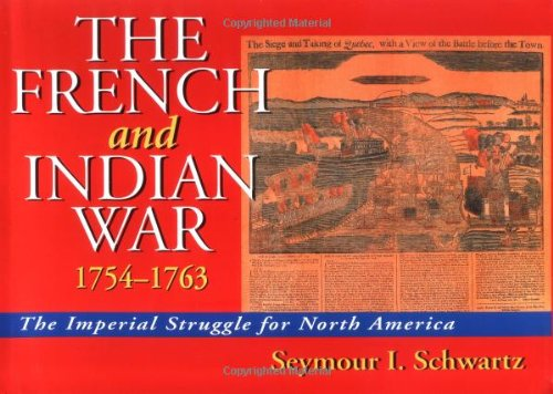 9780785811657: French and Indian War, 1754-1763