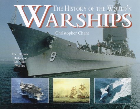 History of the World's Warships: Chant, Christopher