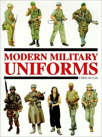 Modern Military Uniforms: Chris McNab