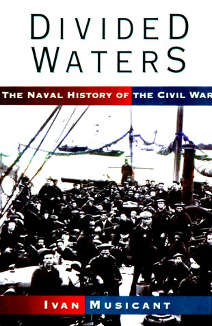 9780785812104: Divided Waters: The Naval History of the Civil War