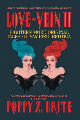 9780785812111: Love in Vein: II: 18 More Tales of Vampiric Erotica