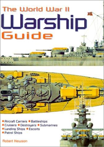 9780785812302: The World War II Warship Guide