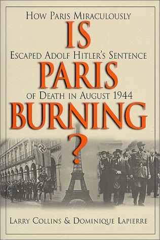 Is Paris Burning?: Larry Collins, Dominique