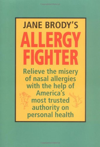 Jane Brody's Allergy Fighter (0785812547) by Jane E. Brody