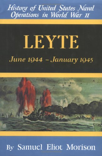 Leyte June 1944-January 1945: Morison, Samuel Eliot