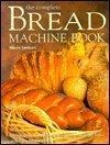 9780785813224: The Complete Bread Machine Book