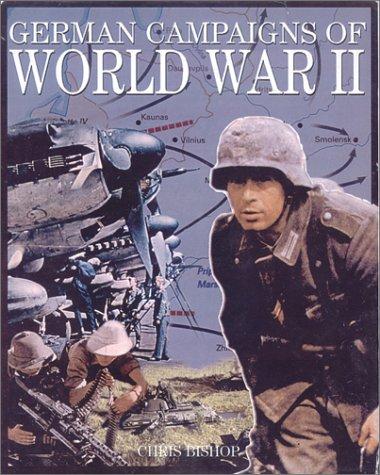 9780785813422: German Campaigns of World War II