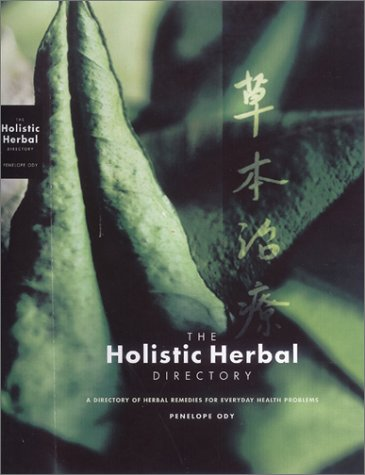 The Holistic Herbal Directory: Ody Penelope