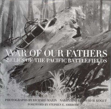 9780785813538: War of Our Fathers: Relics of the Pacific Battlefields