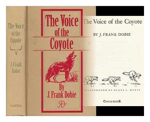 The Voice of the Coyote (9780785813750) by J. Frank Dobie