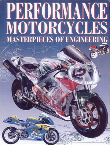 9780785813804: Performance Motorcycles: Masterpieces of Engineering