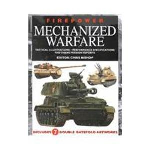 9780785813828: Firepower Mechanized Warfare: Tactical Illustrations, Performance Specifications, First-Hand Mission Reports