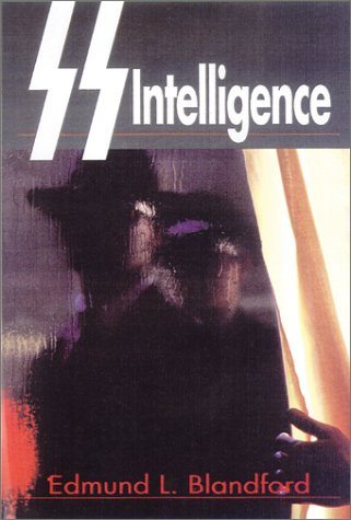 SS Intelligence: The Nazi Secret Service