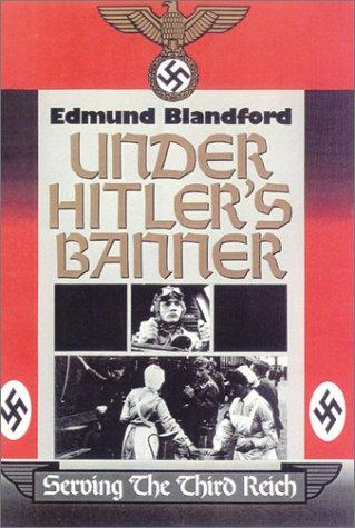 9780785814191: Under Hitler's Banner: Serving the Third Reich