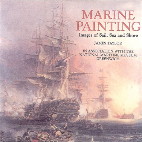 9780785814436: Marine Painting: Images of Sail, Sea and Shore