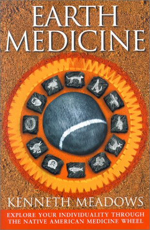9780785814917: Earth Medicine: Explore Your Individuality Through the Native American Medicine Wheel