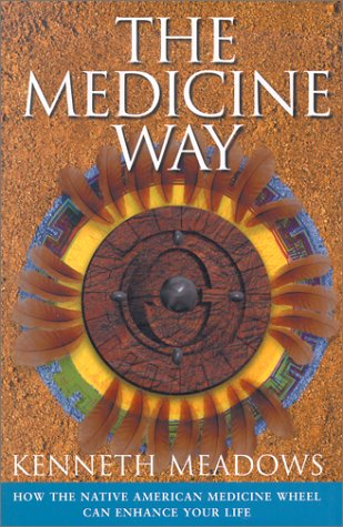 9780785814931: The Medicine Way: How to Live the Teachings of the Native American Medicine Wheel (Craft of Life)
