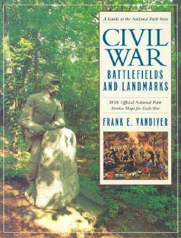 Civil War Battlefields and Landmarks: Vandiver, Frank E.