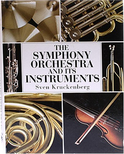9780785815228: Symphony Orchestra and Its Instruments