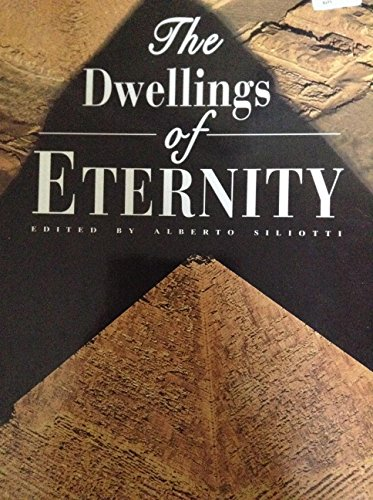 The Dwellings of Eternity: Siliotti, Alberto